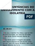 As Circunstâncias Da Idolatria