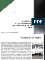 Arquitectura en San Pedro