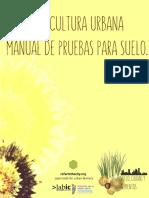 Agricultura Urbana MANUAL DE PRUEBAS PARA SUELO