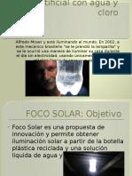 Luz Artificial Con Agua y Cloro