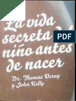 La Vida Secreta Del Niño Antes de Nacer Verny and Kelly