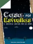 Casa de Las Estrellas El Universo Contado Por Ninos Javier Naranjo
