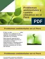 Problemas Ambientales y Cambio Climático en El Perú