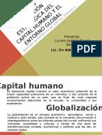 Presentacion Unidad 4 la globalizacion y el capital humano