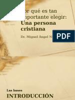 Por Que Es Tan Importante Una Persona Cristiana