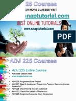 ADJ 225 Academic Success/snaptutorial