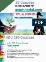 ADJ 235 Academic Success/snaptutorial