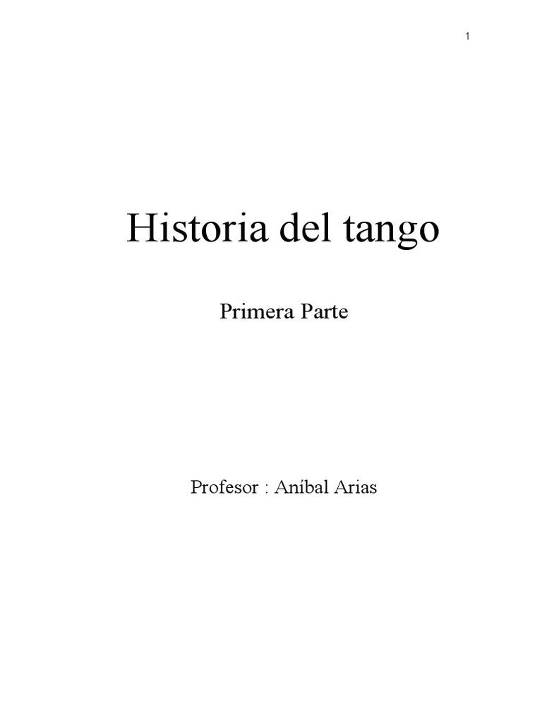LA HISTORIA DEL TANGO - Aníbal Arias - Primera Parte