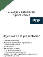 Manejo y Estudio de Hipocalcemia