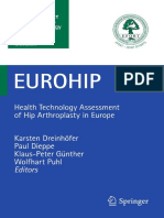 EUROHIP Health Technology Assessment of Hip Arthroplasty in Europe.