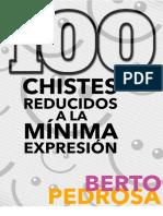 LIBRO - Pedrosa - 100 Chistes Reducidos a La Mínima Expresión