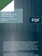 Cómo Elegir Un Profesor de Matematicas Para Nuestros Hijos