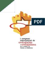I CONGRESO INTERNACIONAL DE EMBAJADAS Y EMBAJADORES DE LA FIESTA DE MOROS Y CRISTIANOS
