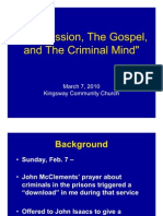 Compassion, The Gospel, And the Criminal Mind