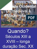 Do Medieval Ao Moderno
