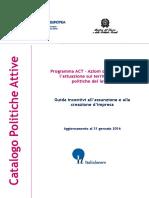 Guida Incentivi All'Assunzione e Alla Creazione d'Impresa - 31.01.2016 - Italialavoro.it