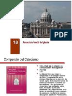18 Jesucristo Fundó La Iglesia