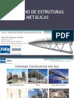 Desenho de Estruturas Metálicas A01 - Tipos de Estruturas