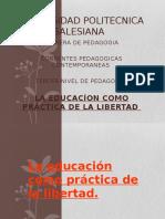 LA EDUCACÍON COMO PRÁCTICA DE LA LIBERTAD