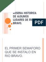 RESEÑA HISTORICA DE ALGUNOS LUGARES DE RIO BRAVO