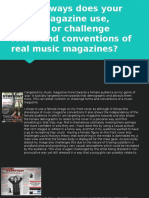 in what ways does your music magazine use