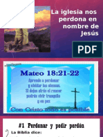 La Iglesia Nos Perdona en Nombre de Jesus