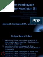 Sistem Pembiayaan Di Sektor Kesehatan (3)