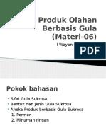 Materi-06 (Produk Gula)