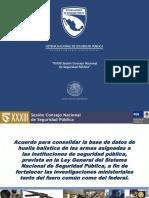 Acuerdo Para Consolidar La Base de Datos de Huella Balistica de Las Armas Asignadas a Las Instituciones de Seguridad
