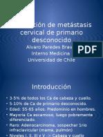 Evaluación de Metástasis Cervical de Primario Desconocido