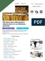 100 Libros Que Cada Persona Debería Tener enSuBiblioteca Personal