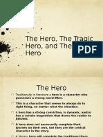 hero tragic hero and anti hero