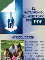 El Matrimonio, El Mnisterio Principal