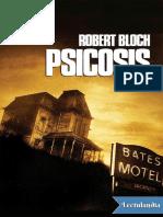 Psicosis_-_Robert_Bloch.pdf;filename_= UTF-8''Psicosis - Robert Bloch.pdf