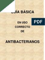 Guia Basica en Uso Correcto de Antibacterianos (2014)