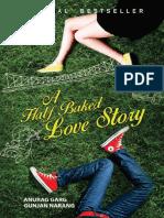 A Half Baked Love Story - Anurag Garg