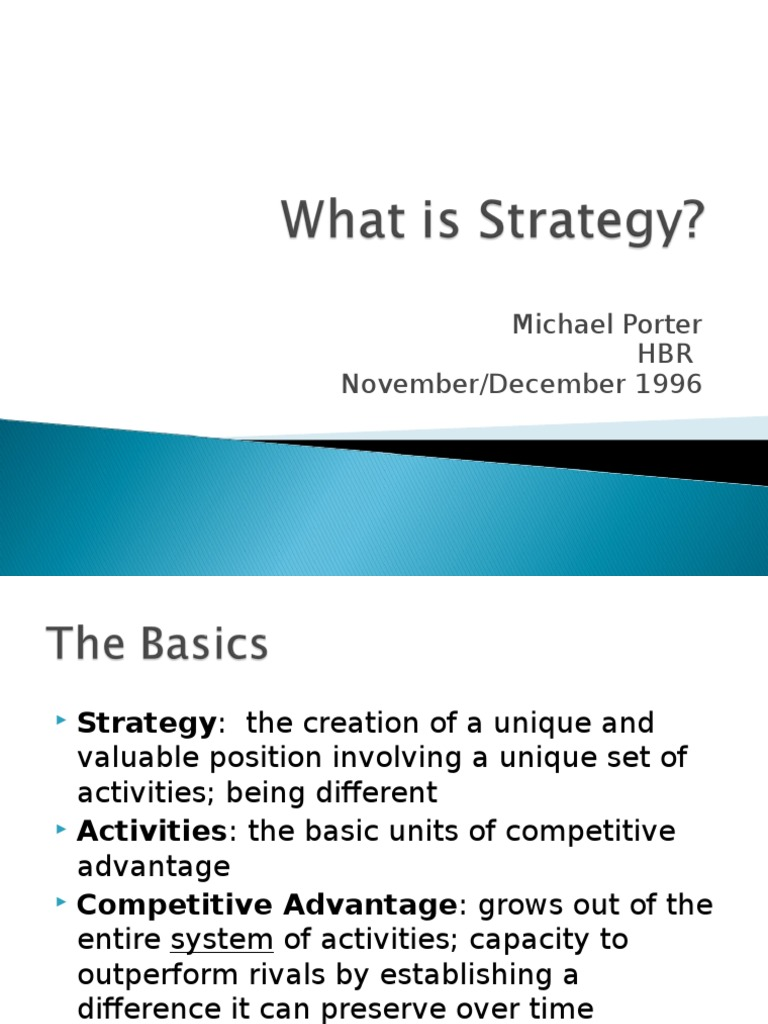 three basic strategic questions by michael porter There are at least three basic kinds of strategy with which and to provide some questions useful in thinking about all three michael porter.