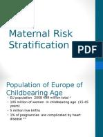 Maternal Risk Stratification