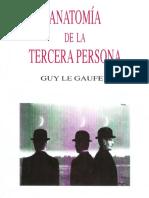 Anatomia de la tercera persona [Guy Le Gaufey]
