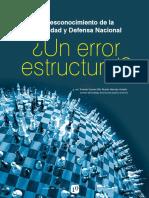 El Desconocimiento de La Seguridad y Defensa Nacional Un Error Estructura