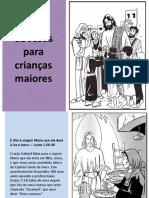 A Vida de Jesus Para Crianças Maiores