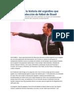 Filpo Nuñez, El Argentino Que Dirigio a La Seleccion de Futbol de Brasil