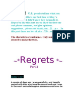 Regrets PART 2 & 3 ....