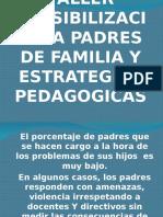 Taller Sensibilización a Padres de Familia