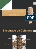 encofradosdemaderaymetlicos-130830163839-phpapp01.pptx