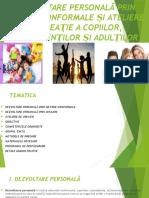 Dezvoltare Personală Prin Metode Nonformale, Prin Mișcare Și Ateliere de Creație a Copiilor