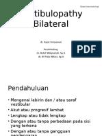 Vestibulopathy Bilateral