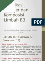 2. Klasifikasi, Sumber Dan Komposisi Limbah B3