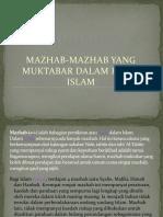 06 Mazhab-Mazhab Yang Muktabar Dalam Fikah Islam