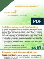 Program Kesehatan Masyarakat Keliling (ProSmiling) CSR PT SHARP